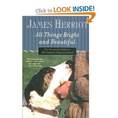 All Things Bright and Beautiful (All Creatures Great and Small): James Herriot: 9780312330866: Amazon.com: Books