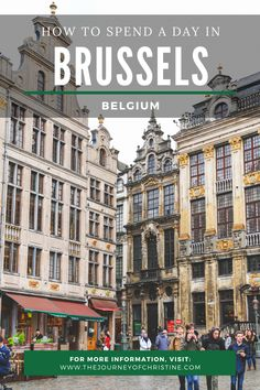 How to Spend a Day in Brussels, Belgium