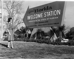 The old Welcome Station in Havana, Florida, long before the interstates bypassed the real Florida.