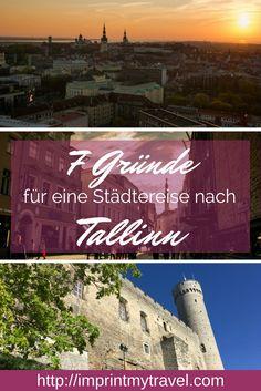 Reisetipp Städtereise Tallin, Estland. 7 Gründe, warum Tallinn das perfekte Reiseziel für einen Kurztrip ist!