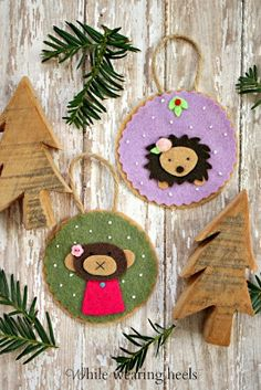 While Wearing Heels: Felt Woodland Ornaments - Lots of REALLY cute and really creative Woodland ornaments!!!
