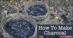 How To Make Charcoal ►► http://off-grid.info/blog/how-to-make-charcoal/?i=p