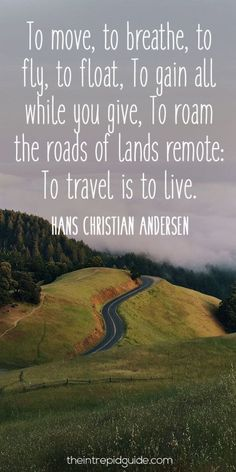 124 Inspirational Travel Quotes That'll Make You Want to Travel in 2020 beste inspirierende Reisezitate Wanderlust Travel, Wanderlust Quotes, Adventure Quotes, Life Is An Adventure, Adventure Travel, Life Quotes Travel, Stephen King, Mark Twain, Journey Quotes