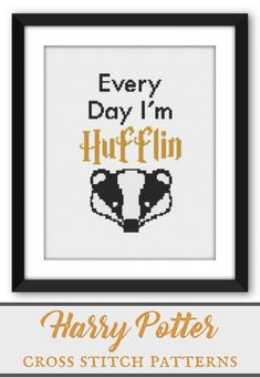 Funny Harry Potter cross stitch project | Hufflepuff house | Every day I'm Hufflin | cross stitch pattern download | craft project gift for Harry Potter fans | funny wall art | #affiliate