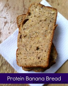 Protein Banana Bread--delicious and healthy dessert, breakfast or snack.
