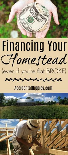 What to do when you want to buy a homestead, even if you're flat broke #homesteading #personalfinance