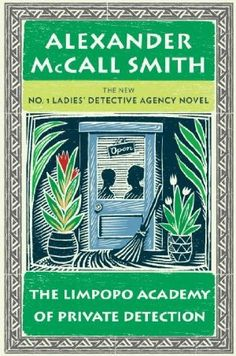 The Limpopo Academy of Private Detection: No. 1 Ladies' Detective Agency. £5.99 from http://www.bookdepository.co.uk
