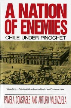 A Nation of Enemies: Chile Under Pinochet (Paperback)