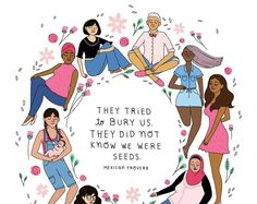 """They tried to bury us. They did not know we were seeds."" Feminist quotes, women's empowerment, inclusivity, intersectional feminism. Feminist Quotes, Feminist Art, Feminist Apparel, Buch Design, Intersectional Feminism, Strong Women Quotes, Quotes Women, People Quotes, Women In History"