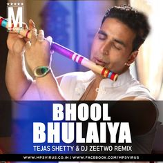 Bhool Bhulaiya - Tejas Shetty & DJ Zeetwo Remix Latest Song, Bhool Bhulaiya - Tejas Shetty & DJ Zeetwo Remix Dj Song, Free Hd Song Bhool Bhulaiy