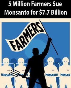 """The farmers state that Monsanto has been unfairly gathering exorbitant profits each year on a global scale from ""renewal"" seed harvests, which are crops planted using seed from the previous year's harvest.  http://growtest.org/articles/5-million-farmers-sue-monsanto-for-7-7-billiom."""