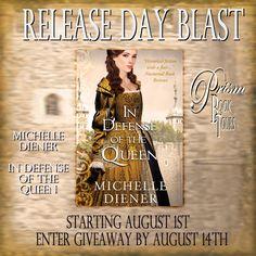 Book Blast & Giveaway! In Defense of the Queen by Michelle Diener