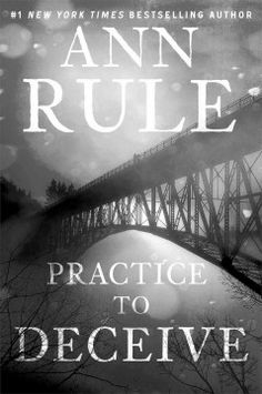 Practice to deceive by Ann Rule.  Click the cover image to check out or request the biographies and memoirs kindle.