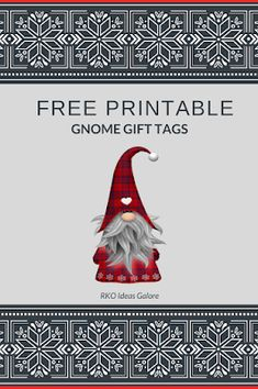 Free printable gnome gift tags for all of your gift-giving needs, but especially for gnome-themed gifts! Christmas Gnome, Diy Christmas Gifts, Christmas Projects, Holiday Crafts, Christmas Decorations, Christmas Ornaments, Christmas Ideas, Xmas, Holiday Gift Tags