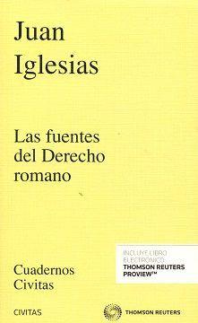 Las fuentes del derecho romano / Juan Iglesias Santos