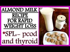 How To Make Almond Milk Recipe for Easy Weight Loss | Almond Milk for PCOD & Thyroid | Fat to Fab #Almond #Easy #Loss #Milk #PCOD #recipe #Thyroid #Weight