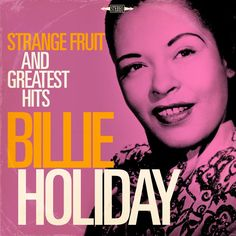 Billie Holliday - Billie Holiday: Strange Fruit and Greatest Hits- Let's Do It - Ouça: http://ift.tt/2y5j1q2