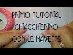 1° Tutorial Chiacchierino con le Navette: il mezzo nodo A. - YouTube