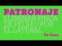 Patronaje: Eliminar la Pinza de Pecho por el Lateral - YouTube