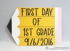 Back to School signs for your kids!-http://cutcardstock.blogspot.com/2016/08/first-day-of-school-sign.html