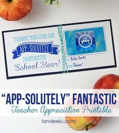 Teacher Appreciation Gift Ideas: App-solutely Fantastic School Year... teachers love gift cards!