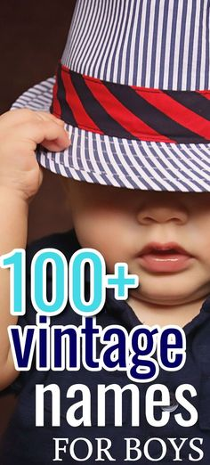 Are you a fan of old-fashioned or vintage baby boy names? Here are over 100 beloved 'grandpa' names due to make a comeback in 2020! Popular names for boys this year along with some uncommon names you'll love. Vintage Baby Girl Names, Vintage Names, Vintage Boys, Uncommon Baby Boy Names, Unusual Baby Names, Boy Namea, Old Fashioned Baby Names, Unisex Name, Baby Boy Fashion