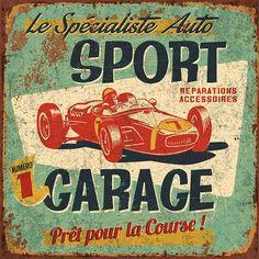 Art Print: Sport Garage by Bruno Pozzo : Vintage Diy, Vintage Metal Signs, Decoupage Vintage, Vintage Labels, Vintage Images, Vintage Posters, Illustrations Vintage, Etiquette Vintage, Foto Transfer
