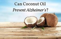 Can Coconut Oil Prevent Alzheimer's