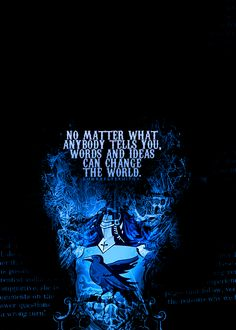 quote from one of my favorite movies EVER, dead poets society. plus ravenclaw.