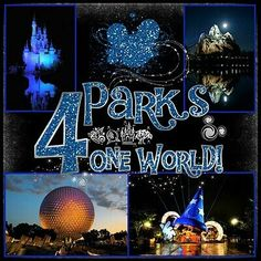 4 Parks. One World....My World ♡
