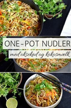 Fantastisk ret med nudler, oksekød, rød karry og kokosmælk, hvor det hele tilberedes i samme gryde eller wok. Intet mindre end perfekt hverdagsmad. Healthy Dishes, Easy Healthy Recipes, Asian Recipes, I Love Food, Good Food, Easy Cooking, Cooking Recipes, Pot Pasta, One Pot Meals