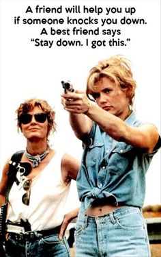 Don't they realise what'll happen when they try to separate us. Thelma & Louise moments (dibbs on Brad Pitt! Thelma Louise, Brad Pitt, Your Best Friend, My Friend, Soul Friend, Fun Clips, Cinema Video, Geena Davis, I Got This
