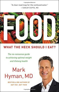 Food: What the Heck Should I Eat? by Mark Hyman M.D. https://www.amazon.com/dp/0316338869/ref=cm_sw_r_pi_dp_U_x_07HUAbR4BJMZG