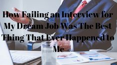 How Failing an Interview for My Dream Job Was The Best Thing That Ever Happened to Me - Playground of Randomness Dream Job, My Dream, Productive Things To Do, Supportive Friends, Going Through The Motions, Someone Like Me, I Am Sad, First Job, Looking For A Job