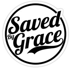 Saved by grace is the perfect Christian short bible verse quote gift for women, men and children. Designs are inspired by short bible verses, bible quotes, bible scriptures, inspirational words and spiritual quotes. Help us to spread god's word. Short Bible Verses, Bible Verses Quotes, Bible Scriptures, Christian Shirts, Short Christian Quotes, Christian Church, Bible Verse Tattoos, Saved By Grace, Aesthetic Stickers