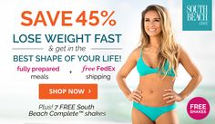 The World Famous South Beach Diet is back and offering 45% OFF for all new diet plans! Users get 45% Off + 1 week FREE + FedEx Shipping FREE! South Beach Diet offers a revolutionary weight loss solution created by world renowned cardiologist, Dr. Agatston. Ground-breaking. Life-changing.