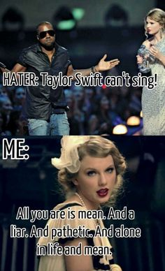 And I will just shake it off anyway because we all know that the haters are gonna hate