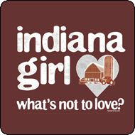 You can take the girl out of Indiana, but you can't take Indiana out of the girl!