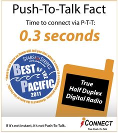 Touch, push, talk and you're instantly connected. Under a second! http://iconnectasia.com/iconnectguam/services/push-to-talk/