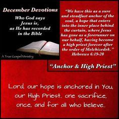 Jesus: Our Anchor and High Priest.. #atruegospelministry
