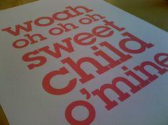 sweet child lyrics poster print. nice!