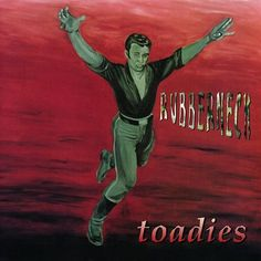 Toadies - Rubberneck on 180g LP + Download