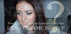 Dewy Skin, Organic Makeup, Artist, Artists