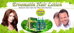 There are plenty of Hair Care Products like hair growth oil, baldness treatment lotion, Dandruff hair lotion, etc. in the market for Hair fall treatment. But, there's no true Herbal hair lotion like ERVAMATIN. Telebuy proudly presents Ervamatin Hair Lotion, containing rare herbs from the Amazon Rain Forests. For thinning hair, hair fall, dandruff, alopecia, baldness treatment, Ervamatin is proven highly effective and is known as the best ayurvedic treatment for hair loss.