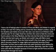 Dragon Age Confessions  Interesting viewpoint! Personally I always side with Templars purely because there is NO cure for Red Lyrium and I am literally condemning thousands of men and women to a fate worse than death, whereas the fate of mages is less concrete and specified.