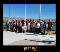 Meet n Greet with the cool folks of Laughlin  All My Best, Billy Kay