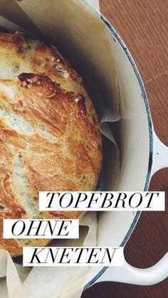 Unset heissgeliebtes Topfbrot, ganz ohne Kneten und unheimlich lecker! Der Teig ist bis zu zwei Wochen haltbar, so hat man immer wunderbares, knsurpiges und ofenfrisches Brot im Haus.