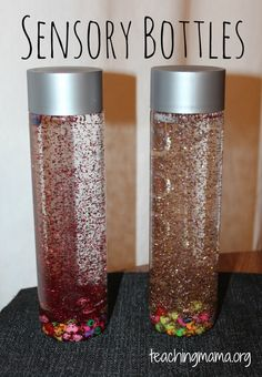 Sensory Bottles- glitter and beads in water bottle... super glue the lid on and shake it up
