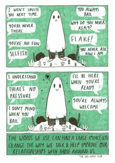 The words we use for someone suffering from an invisible chronic problem can have a huge impact. From the Sad Ghost Club.