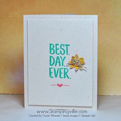 Clean and simple card with Stampin' Up! Best Day Ever Stamp Set. #StampinUp #cardmaking #papercrafts